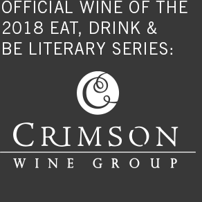 official wine of the 2018 eat, drink & be literary series: crimson wine group