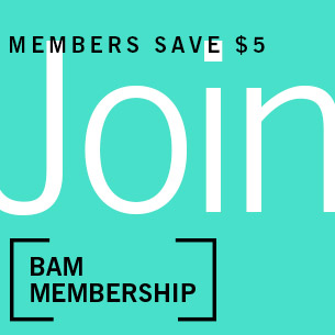Members save $5, Join BAM membership